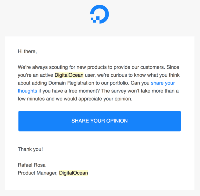 DigitalOcean makes users feel that their opinions carry weight.