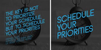 Schedule your priorities