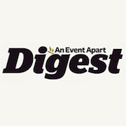 An Event Apart Digest