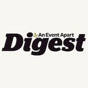 An Event Apart Digest
