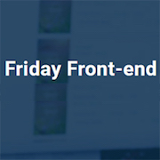 Friday Front-end