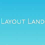 Layout Land