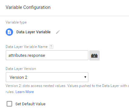 Data Layer variable - attributes.response