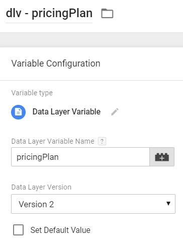 Data Layer Variable - pricingPlan
