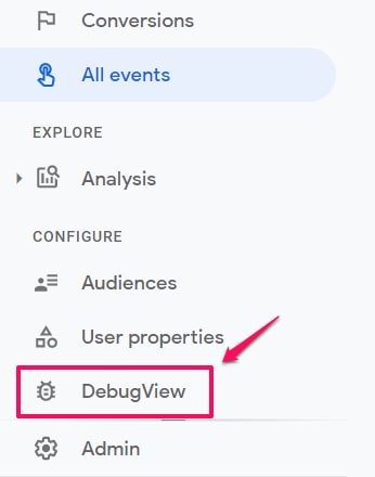 A Guide to DebugView in Google Analytics 4