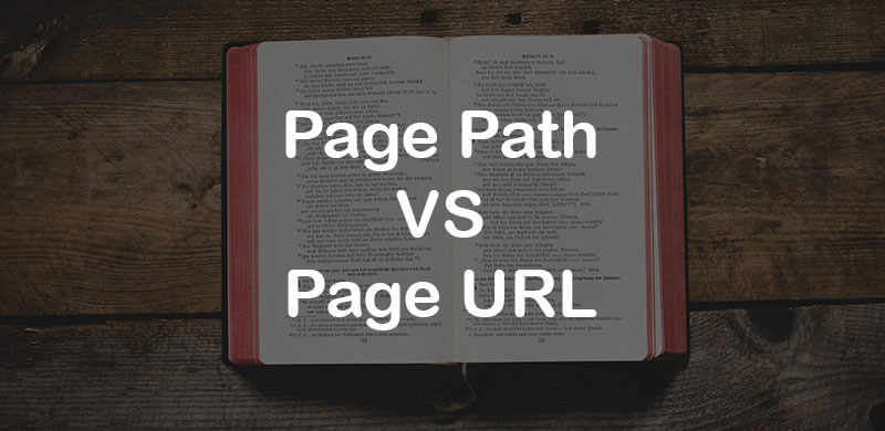 Page Path vs Page URL in Google Tag Manager
